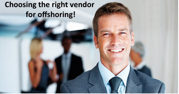 Choosing the right vendor for offshoring
