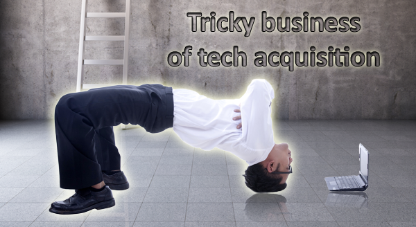 tricky business of tech acquisition