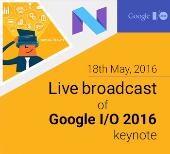 Google IO Event 2016 Broadcast